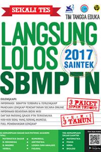 Sekali Tes Langsung Lolos SBMPTN 2017 SAINTEK