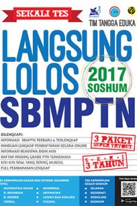 Sekali Tes Langsung Lolos SBMPTN 2017 SOSHUM