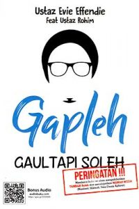 Gapleh, Gaul Tapi Soleh